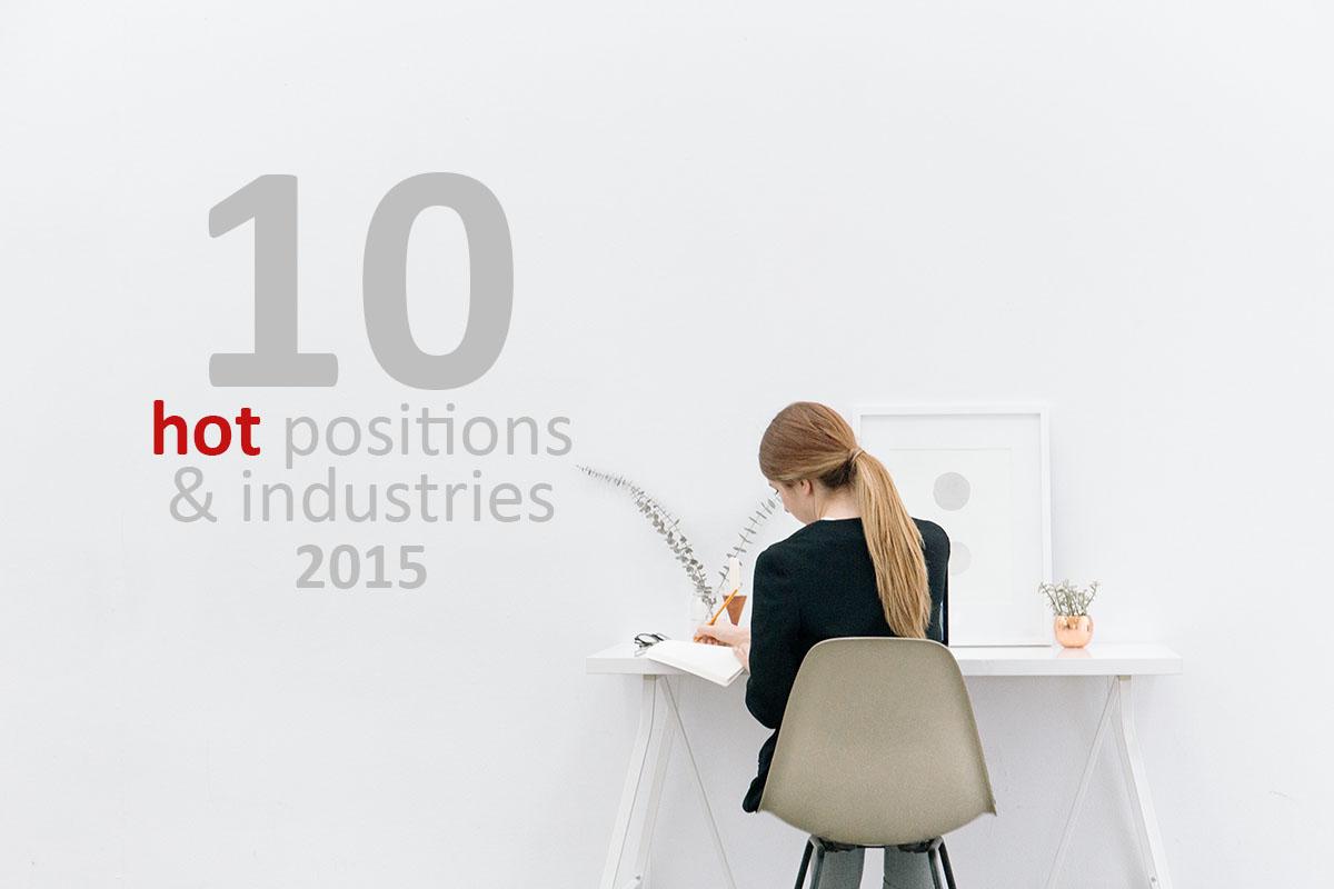 10 Posisi & Industri Paling Hot 2015